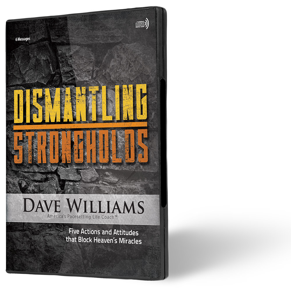 Dismantling Strongholds - Dave Williams Ministries