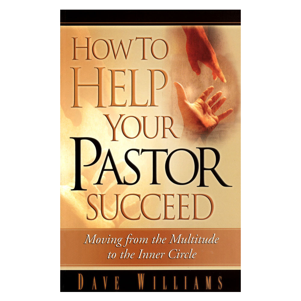 How to Help Your Pastor Succeed