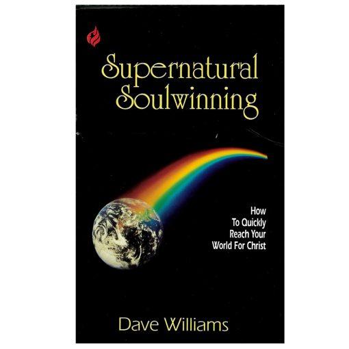 Supernatural Soulwinning