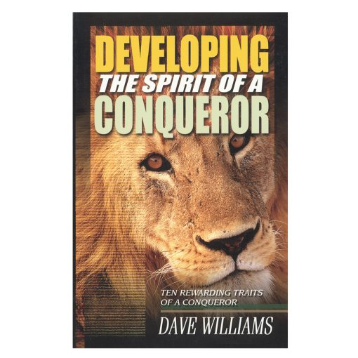 Developing the Spirit of a Conqueror