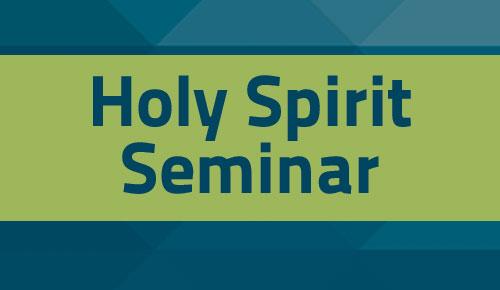 Holy Spirit Seminar