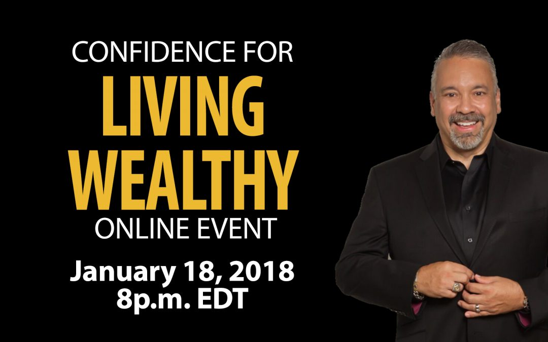 Confidence for Living Wealthy