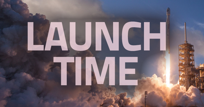 It's Launch Time!