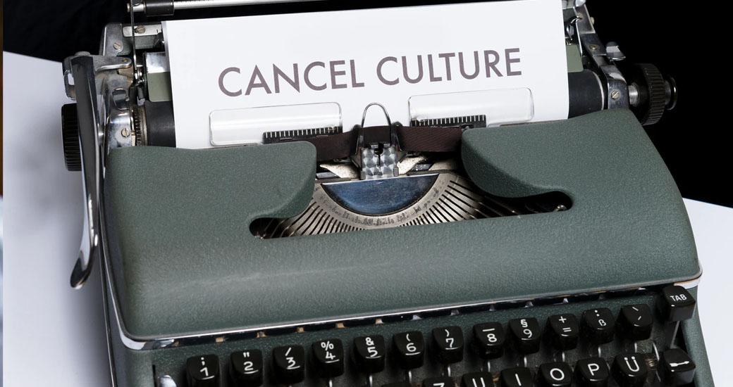 Cancel Culture CANCELED
